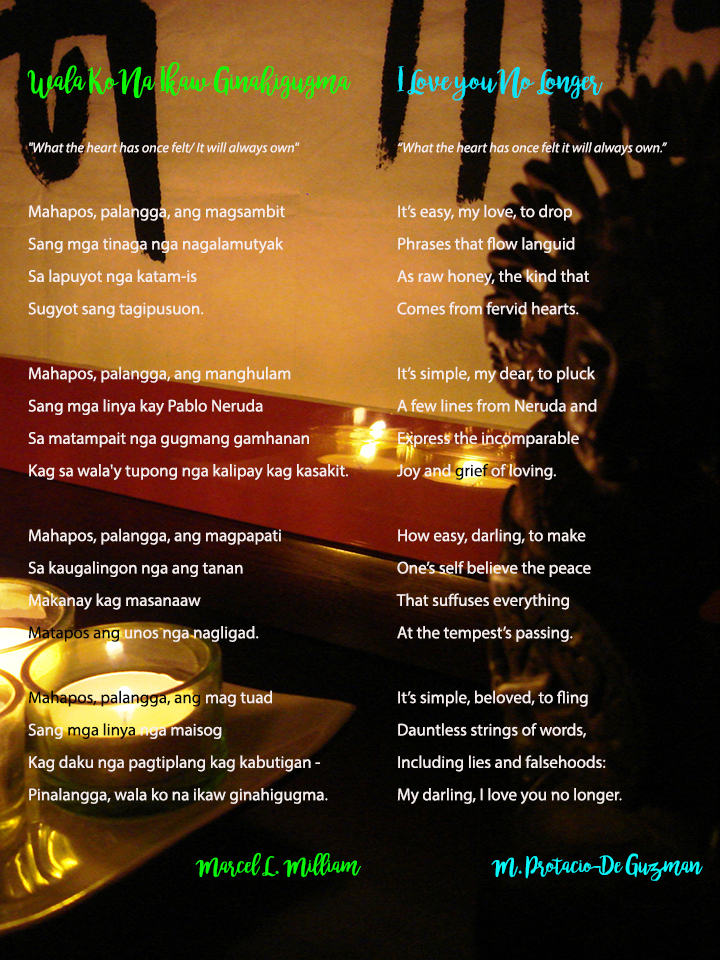 Photo by Mike De Guzman Hiligaynon Poem by Marcel L. Milliam English translation by M. Protacio-De Guzman